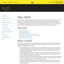 Why H2O?