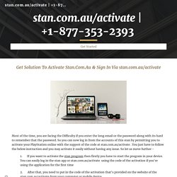 Learn How To Activate Stan