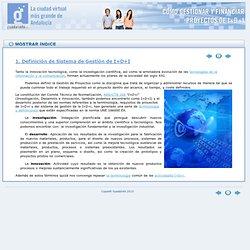 1. Definición de Sistema de Gestión de I+D+I