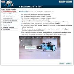 1. El robot MakeBlock mBot