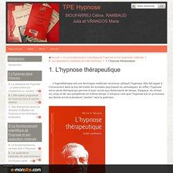 1. L'hypnose thérapeutique