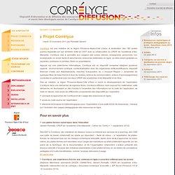1. Projet Corrélyce - Correlyce Diffusion