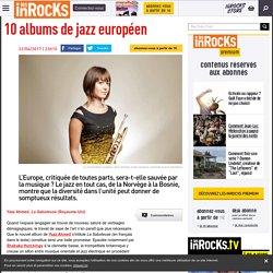 10 albums de jazz européen