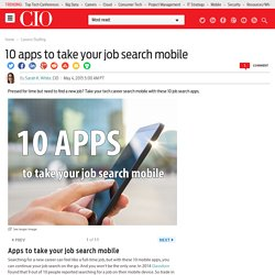 10 apps to take your job search mobile