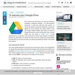 10 astuces pour Google Drive