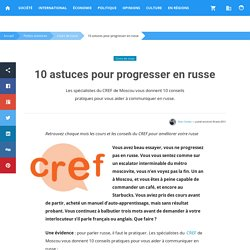 10 astuces pour progresser en russe