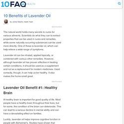 10 Benefits of Lavender Oil - 10FAQ