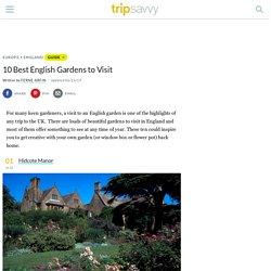10 Best English Gardens to Visit