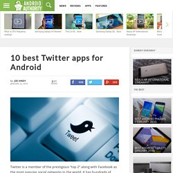 8 best Twitter apps for Android