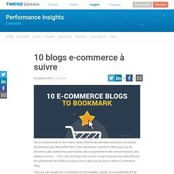 10 blogs e-commerce à suivre