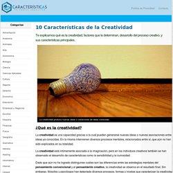 10 Características de la Creatividad