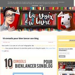 10 conseils pour bien lancer son blog