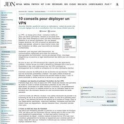 10 conseils pour déployer un VPN