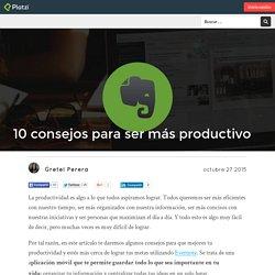 10 consejos para ser más productivo