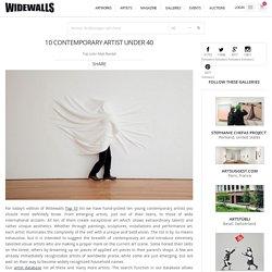 10 Contemporary Artist Under 40