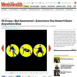 10 Crazy Exercises