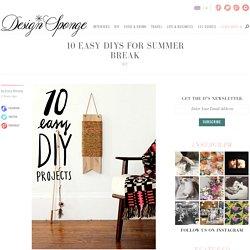 10 Easy DIYs for Summer Break