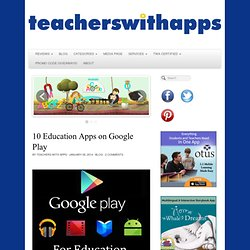 10 Education Apps on Google Play