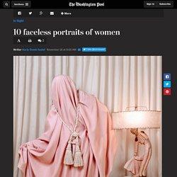 10 faceless portraits of women