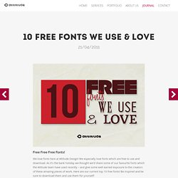 10 Free Fonts We Use & Love