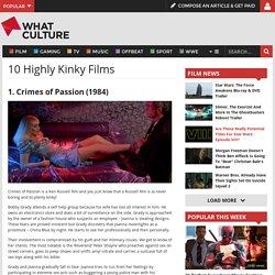 10 Highly Kinky Films - Page 10