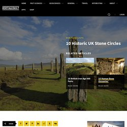 10 Historic UK Stone Circles