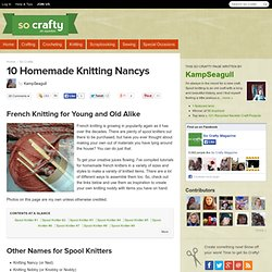 10 Homemade Knitting Nancys
