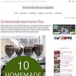 10 Homemade Seed Starter Pots