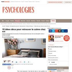 10 idées déco pour retrouver le calme chez soi