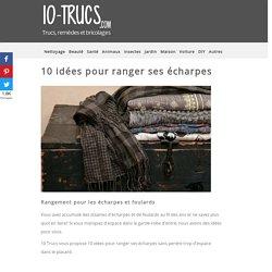 10 idées pour ranger ses écharpes
