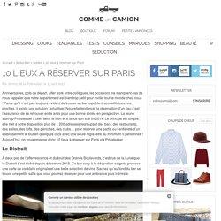 10 lieux à réserver sur Paris