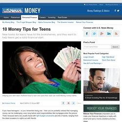 10 Money Tips for Teens