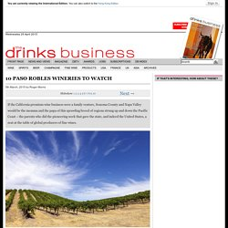 10 Paso Robles wineries to watch