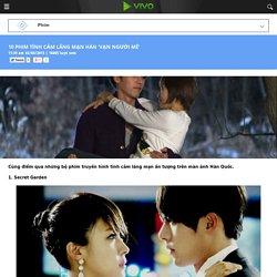 10 phim tình cảm lãng mạn Hàn 'vạn người mê' - Vivo.vn