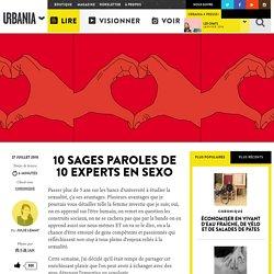 10 sages paroles de 10 experts en sexo