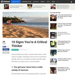 10 Signs You're A Critical Thinker