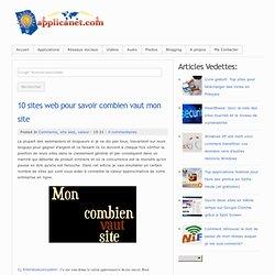 10 sites web pour savoir combien vaut mon site ~ Applications du Net
