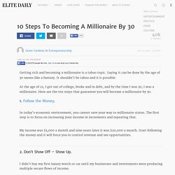 10 Steps To Becoming A Millionaire By 30