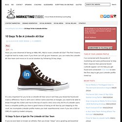 10 Steps To Be A LinkedIn All Star