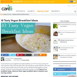 10 Tasty Vegan Breakfast Ideas