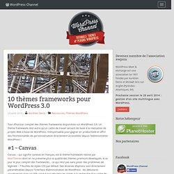 10 thèmes frameworks pour WordPress 3.0