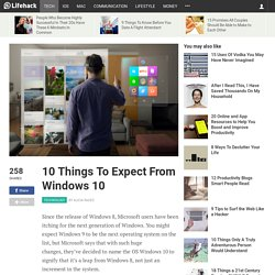 10 Things To Expect From Windows 10