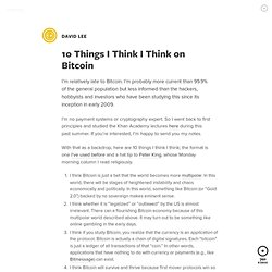 10 Things I Think I Think on Bitcoin