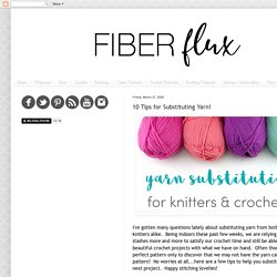 10 Tips for Substituting Yarn!