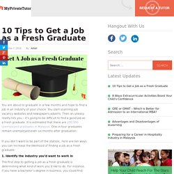 10 Tips to Get a Job as a Fresh Graduate