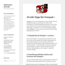 10 tolle Tipps für Notepad++