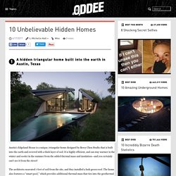 10 Unbelievable Hidden Homes