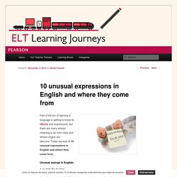 10 unusual expressions in English