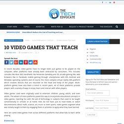 10 Video Games That Teach