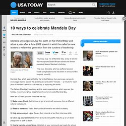 10 ways to celebrate Mandela Day